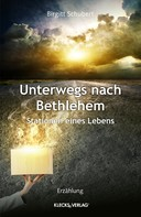 Birgitt Schubert: Unterwegs nach Bethlehem