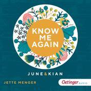 Know me again. June & Kian