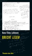 Hans-Thies Lehmann: Brecht lesen