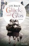 Lilli Beck: Glück und Glas ★★★★