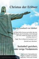 Magnus Leonhard von Isenhart: Seelenheil gesichert, oder ewige Verdammnis ?