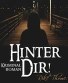 Rike Thome: Hinter Dir! ★★★