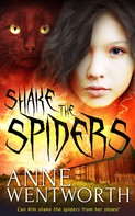 Anne Wentworth: Shake the Spiders