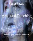 Roger Reyab: Mord und Totschlag