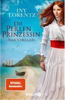 Iny Lorentz: Die Perlenprinzessin. Kannibalen ★★★★
