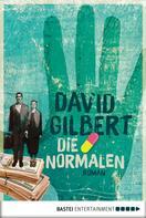 David Gilbert: Die Normalen ★★★★