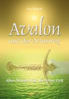 Ava Minatti: Avalon und der Artusweg ★★