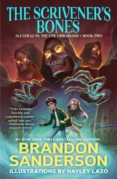 The Scrivener's Bones - Alcatraz vs. the Evil Librarians