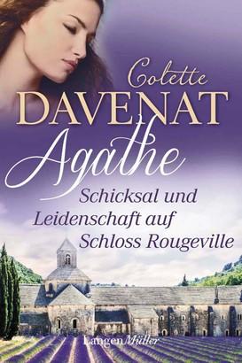 Agathe - Schicksal und Leidenschaft auf Schloss Rougeville
