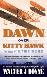 Dawn Over Kitty Hawk - The Novel of the Wright Brothers