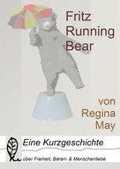 Regina May: Fritz Running Bear