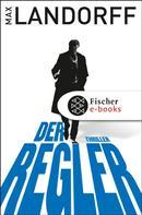 Max Landorff: Der Regler ★★★★