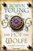 Robyn Young: Der Hof der Wölfe ★★★