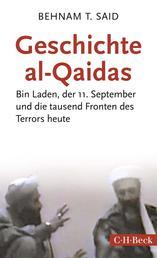 Geschichte al-Qaidas - Bin Laden, der 11. September und die tausend Fronten des Terrors heute
