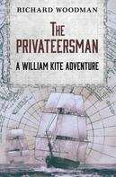 Richard Woodman: The Privateersman