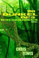 Chris Tewes: Im Dunkel des Dschungels ★★★★★