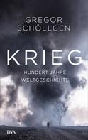 Gregor Schöllgen: Krieg ★★★★