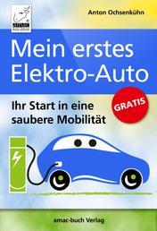 Mein erstes Elektroauto - Ihr Start in eine saubere Mobilität