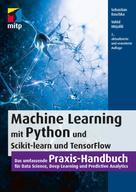 Sebastian Raschka: Machine Learning mit Python und Scikit-Learn und TensorFlow