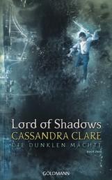 Lord of Shadows - Die dunklen Mächte 2