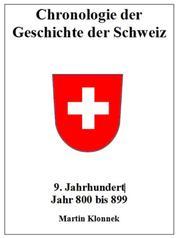 Chronologie Schweiz 9 - Chronologie des Geschichte der Schweiz 9