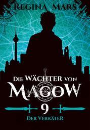 Die Wächter von Magow - Band 9: Der Verräter