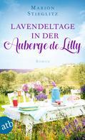 Marion Stieglitz: Lavendeltage in der Auberge de Lilly ★★★★