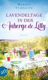 Lavendeltage in der Auberge de Lilly - Roman
