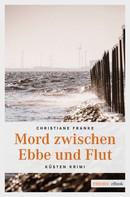 Christiane Franke: Mord zwischen Ebbe und Flut ★★★★