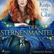 Der Sternenmantel - Historischer Roman