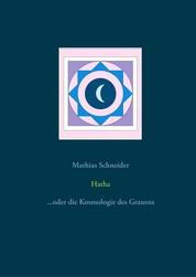Hatha - ...oder die Kosmologie des Grauens