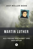 Jost Müller-Bohn: Martin Luther ★★★