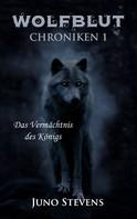 Juno Stevens: Wolfblut Chroniken 1