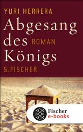 Abgesang des Königs - Roman