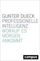 Gunter Dueck: Professionelle Intelligenz ★★★★★