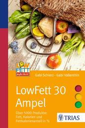 LowFett 30 Ampel - Über 5000 Produkte: Fett, Kalorien und Fettkalorienanteil in %