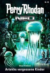 Perry Rhodan Neo 49: Artekhs vergessene Kinder - Staffel: Arkon 1 von 12