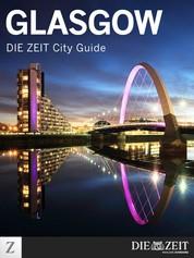 Glasgow - DIE ZEIT City Guide