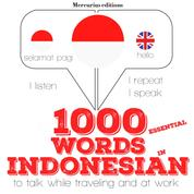 """1000 essential words in Indonesian - """"Listen, Repeat, Speak"""" language learning course"""
