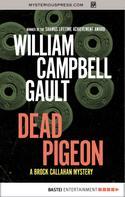 William Campbell Gault: Dead Pigeon