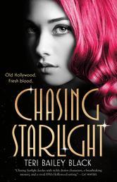 Chasing Starlight