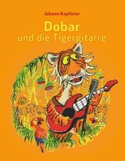 Dobar und die Tigergitarre