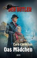 Curd Cornelius: Der Butler 03: Das Mädchen ★★★★