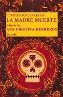 Ana Cristina Herreros: Cuentos populares de la Madre Muerte