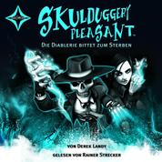 Skulduggery Pleasant, Folge 3: Die Diablerie bittet zum Sterben