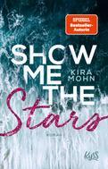 Kira Mohn: Show me the Stars ★★★★
