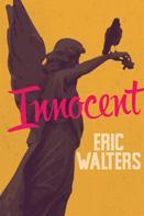 Eric Walters: Innocent