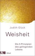 Judith Glück: Weisheit - ★★★★