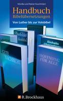 Monika Kuschmierz: Handbuch Bibelübersetzungen
