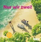 Jens van Rooij: HOLIDAY Reisebuch: Nur wir zwei!